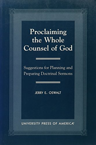 9780819190116: Proclaiming the Whole Counsel of God