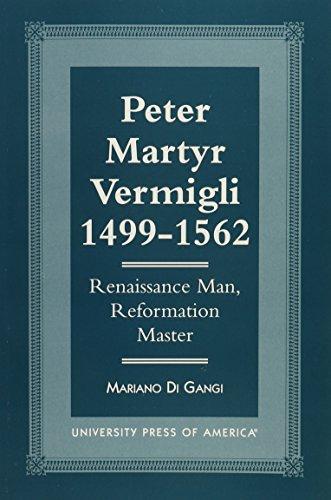9780819190581: Peter Martyr Vermigli 1499-1562