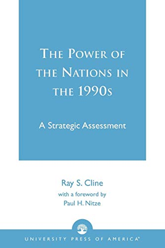 The Power of Nations in the 1990s (0819191515) by Ray S. Cline