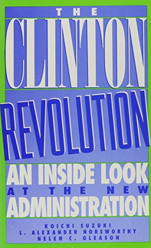 The Clinton Revolution: L. Alexander Norsworthy