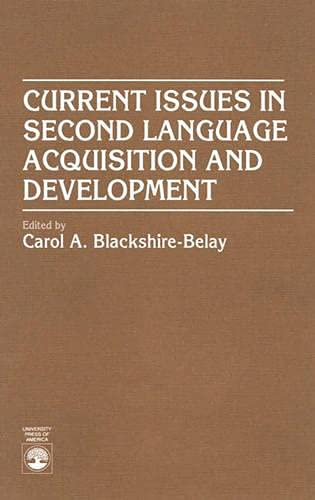 9780819191823: Current Issues in Second Language Acquisition and Development