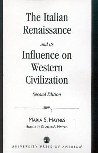 9780819192035: The Italian Renaissance and Its Influence on Western Civilization