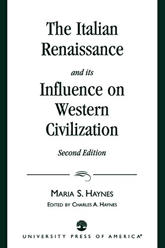 9780819192042: The Italian Renaissance and Its Influence on Western Civilization