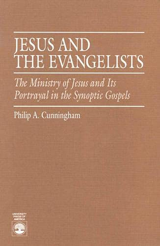 Jesus and the Evangelists: Philip A. Cunningham