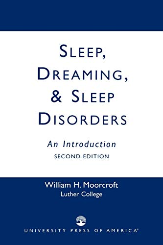 9780819192516: Sleep, Dreaming, and Sleep Disorders: An Introduction, Second Edition