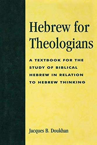 9780819192691: Hebrew for Theologians: A Textbook for the Study of Biblical Hebrew in Relation to Hebrew Thinking