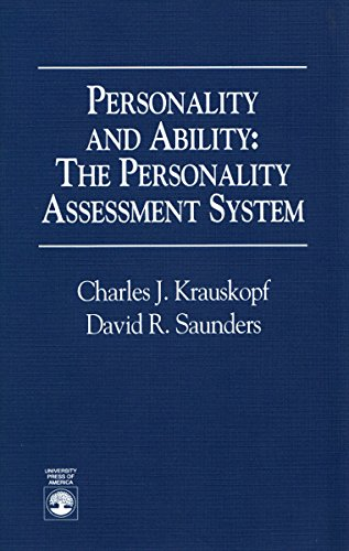 Personality and Ability: Krauskopf, Charles; Saunders, David R.