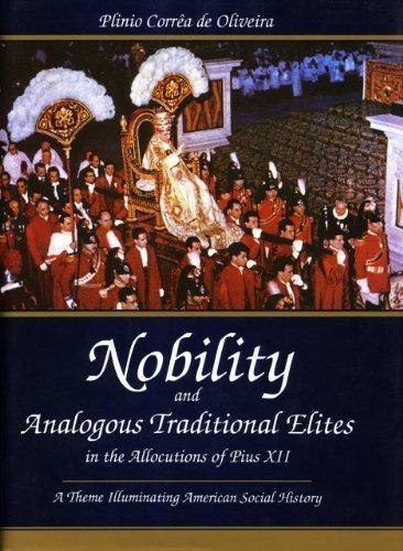 9780819193100: Nobility and Analogous Traditional Elites: A Theme Illuminating American Social History
