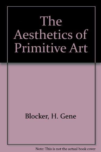 9780819193179: The Aesthetics of Primitive Art