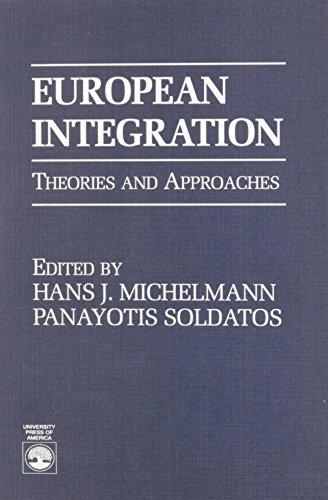 European Integration (9780819194558) by Hans J. Michelmann; Panayotis Soldatos