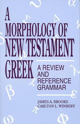 9780819194909: A Morphology of New Testament Greek