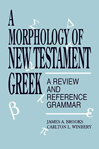 9780819194916: A Morphology of New Testament Greek