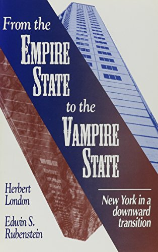 From the Empire State to the Vampire State: Rubenstein, Edwin S., London, Herbert