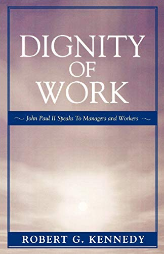 9780819196200: Dignity of Work