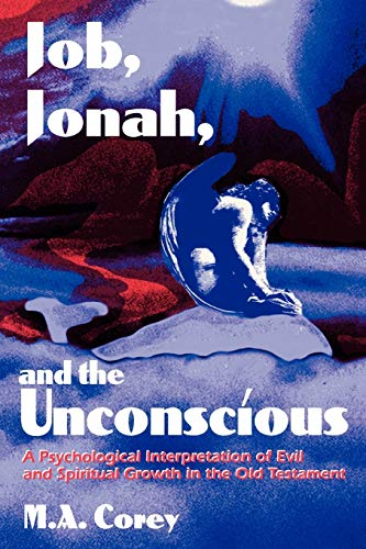9780819196859: Job, Jonah and the Unconscious: Psychological Interpretation of Evil and Spiritual Growth in the Old Testament