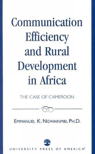 9780819197344: Communication Efficiency and Rural Development in Africa