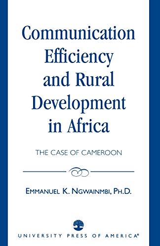 9780819197351: Communication Efficiency and Rural Development in Africa