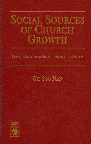 Social Sources of Church Growth: Han, Gil Soo