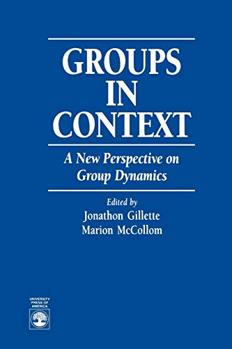 9780819197955: Groups in Context: A New Perspective on Group Dynamics