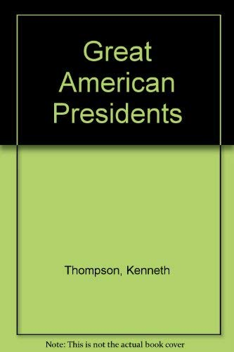 Great American Presidents: Thompson, Kenneth