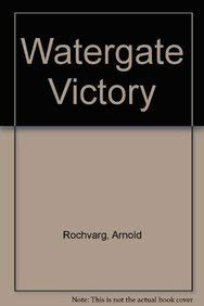 9780819199164: Watergate Victory