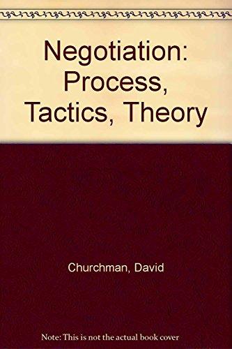 9780819199461: Negotiation: Process, Tactics, Theory