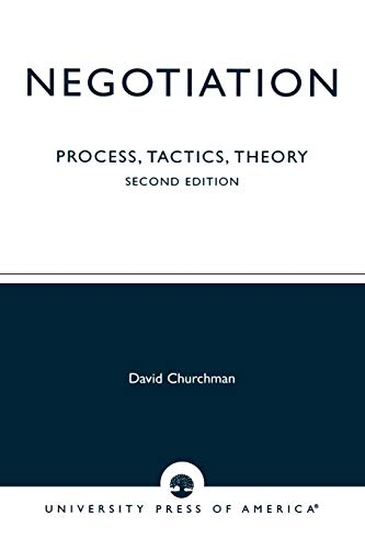 9780819199478: Negotiation: Process, Tactics, Theory