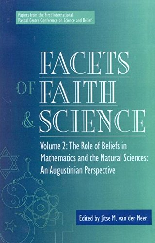 9780819199881: 2: Facets of Faith and Science: Vol. II: The Role of Beliefs in Mathematics and the Natural Sciences (Facets of Faith & Science)