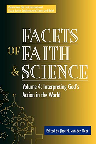 9780819199935: 4: Facets of Faith and Science: Vol. IV: Interpreting God's Action in the World (Facets of Faith & Science)