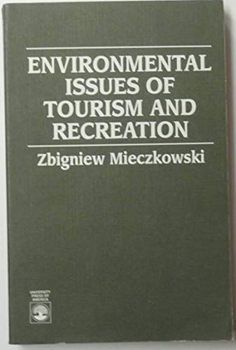 9780819199959: Environmental Issues of Tourism and Recreation