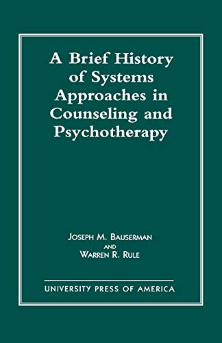 9780819199973: A Brief History of Systems Approaches in Counseling and Psychotherapy