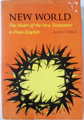 9780819211491: New World: The Heart of the New Testament in Plain English