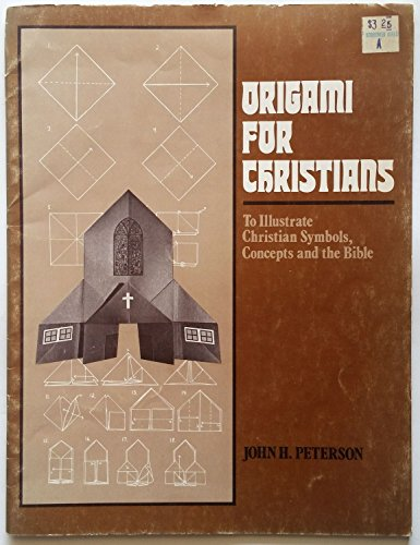 9780819212597: Origami for Christians: To Illustrate Christian Symbols, Concepts and the Bible