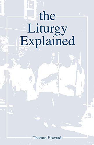 9780819212856: The Liturgy Explained