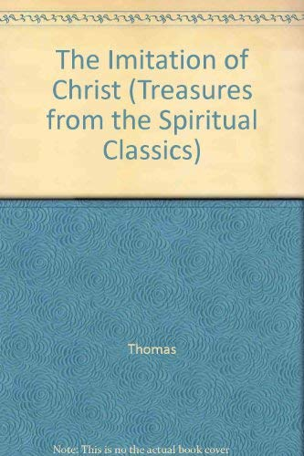 9780819213075: The Imitation of Christ (Treasures from the Spiritual Classics Series)