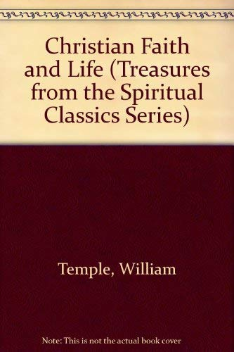 9780819213112: Christian Faith and Life (Treasures from the Spiritual Classics Series)