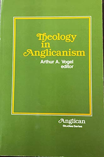 9780819213440: Theology in Anglicanism (Anglican Studies S.)