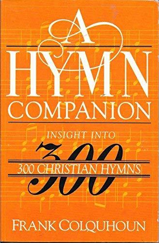 9780819213686: Hymn Companion: Insight into Three Hundred Christian Hymns