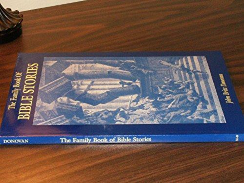 Family Book of Bible Stories: Donovan, John Britt
