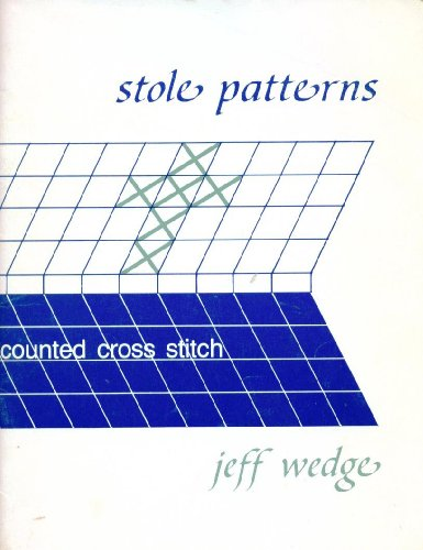 Stole Patterns Counted Cross Stitch: Wedge, Jeff