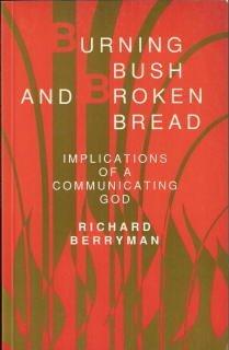 9780819214096: Burning Bush and Broken Bread: Implications of a Communicating God