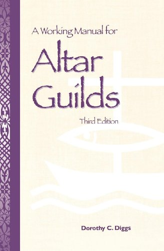 9780819214553: A Working Manual for Altar Guilds: Third Edition