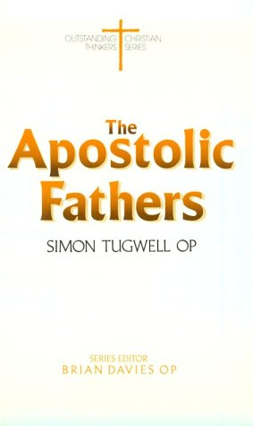 9780819214911: Apostolic Fathers (Outstanding Christian Thinkers)