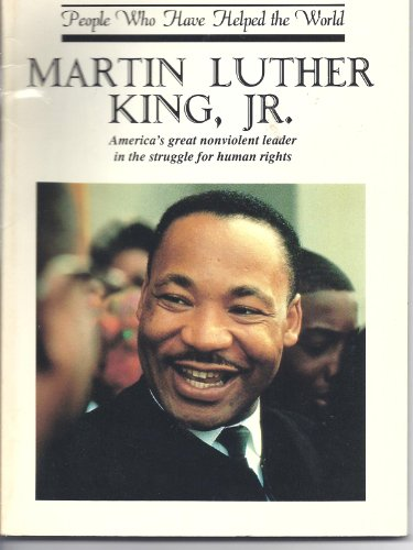 9780819215246: Martin Luther King Jr: America's Great Nonviolent Leader in the Struggle for Human Rights (People Who Have Helped the World)