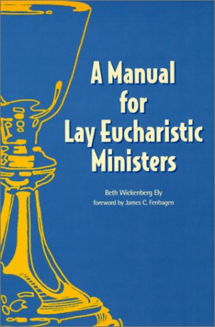 9780819215734: A Manual for Lay Eucharistic Ministers