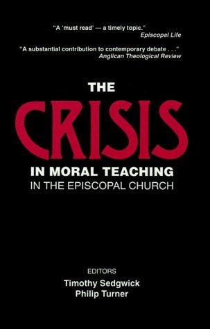 Crisis in Moral Teaching: Sedgewick, Timothy