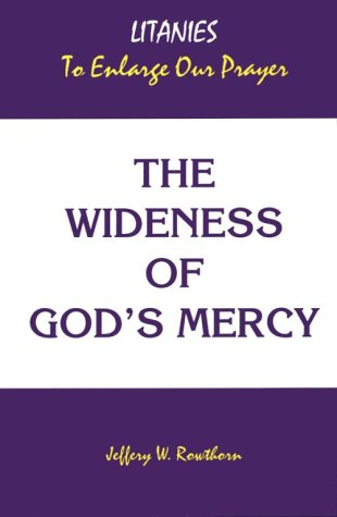 9780819216069: The Wideness of God's Mercy: Litanies to Enlarge Our Prayer