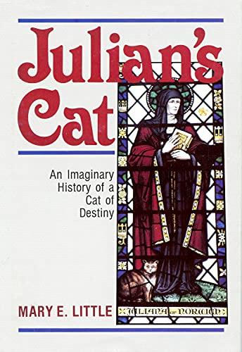 9780819216090: Julian's Cat: An Imaginary History of a Cat of Destiny