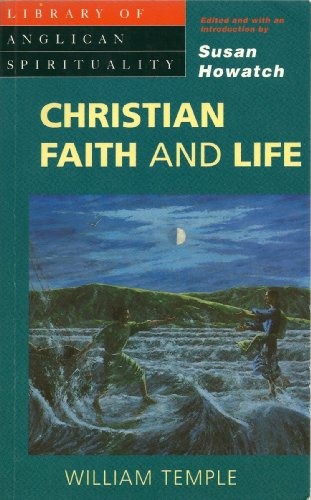 9780819216311: Christian Faith and Life (Library of Anglican Spirituality)