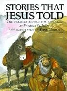 9780819216441: Stories That Jesus Told: The Parables Retold for Children